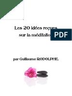 Les 20 idées reçues sur la méditation par Guillaume Rodolphe