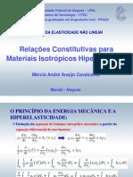 Relações Constitutivas para Materiais Isotrópicos Hiperelásticos