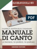 Manuale Di Canto La Tecnica La Pratica La Postura Daniela Battaglia Damiani 3