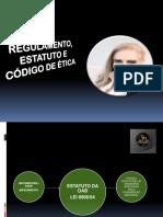 Regulamento, Estatuto e Código de Ética
