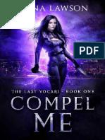 01 - The Last Vocare. Compel Me - Elena Lawson