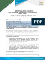 Guía de actividades y rúbrica de evaluación - Unidades 1, 2 y 3 - Tarea 1 - Introducción a la tarea