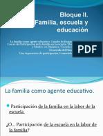 Bloque II. Def...2. Amplio. 2018. Familia, Escuela y Educación. Presentación. (1) (1) (2)