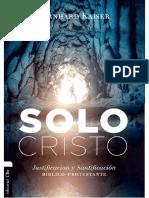 Solo Cristo. Justificación y Santificación - Bernhard Kaiser (1)