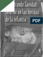 MINISTRANDO SANIDAD INTERIOR EN LAS HERIDAS DE LA INFANCIA DANIEL BRAVO