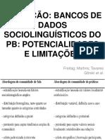 4. EVOLUÇÃO- PANORAMA GERAL SOBRE A CONSTITUIÇÃO DE BANCOS DE DADOS SOCIOLINGUÍSTICOS
