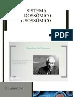 Sistema Endossômico – Lisossômico