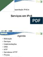 Capacitação IPv6.Br. Serviços Em IPv6. Serviços Rev