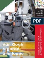 VanGoghMuseum Van Gogh Regarde La Loupe Pour Professeurs de Sciences