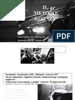 Prtesentazione Pedagogia IL METODO KODALY