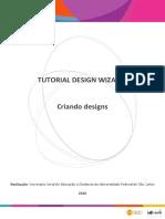 TUTORIAL DESIGN WIZARD_ Criando designs. Realização_ Secretaria Geral de Educação a Distância da Universidade Federal de São Carlos