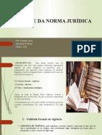 VALIDADE DA NORMA JURÍDICA