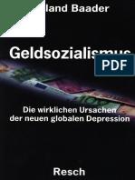 Geldsozialismus -Die wirklichen Ursachen der neuen globalen Depression by Roland Baader (z-lib.org)
