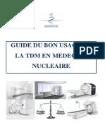 GUIDE DU BON USAGE DE LA TDM EN MEDECINE NUCLEAIRE V1