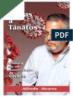 """""""Cartas a Tánatos"""", crónicas de un sobreviviente de Covid-19"""