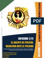 El Agente de Policia Reaccion Ante El Peligro