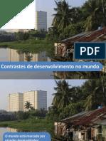 Contrastes de Desenvolvimento No Mundo