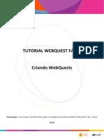 TUTORIAL WEBQUEST FÁCIL_ Criando WebQuests. Realização_ Secretaria Geral de Educação a Distância da Universidade Federal de São Carlos