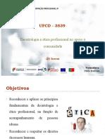 UFCD - 3539 - Deontologia e ética profissional no apoio à comunidade