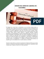 historia y origen del derecho laboral en colombia