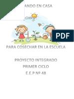 Proyecto Sembrar en Casa Para Cosechar en La Escuela