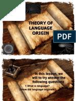 THEORY OF LANGUAGE ORIGIN