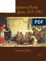 Richard J. Pym (auth.) - The Gypsies of Early Modern Spain, 1425–1783-Palgrave Macmillan UK (2007)