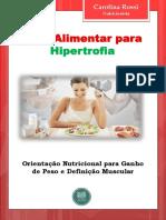 Guia Alimentar para Hipertrofia Carol Rossi