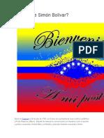 Quién Fue Simón Bolívar