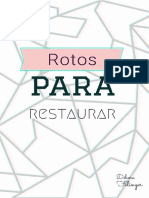 Rotos Para Restaurar - Debora Felinger