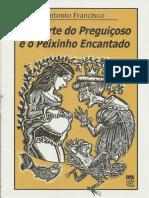 A SORTE DO PREGUIÇOSO E O PEIXINHO ENCANTADO