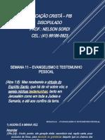 SEMANA 11 – EVANGELISMO E TESTEMUNHO PESSOAL_Apresentação