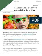 Bolsonaro é consequência de atrofia no imaginário brasileiro, diz crítico