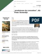 """""""Filósofos são produtores de conceitos"""", diz Peter Sloterdijk - Instituto Humanitas Unisinos - IHU"""