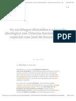 Os sociólogos distraídos e a invasão ideológica nas Ciências Sociais. Entrevista especial com José de Souza Martins - Instituto Humanitas Unisinos - IHU