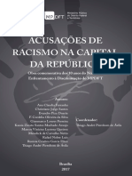 Acusacoes de Racismo Na Capital Da Republica