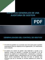 EXPOSISICON DE AUDITORIA FINANCIERA ASPECTOS GENERALES DE UNA AUDITORIA DE GESTION.