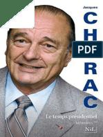 2 Mémoires - Le temps presidentiel - Jacques Chirac