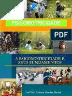 A PSICOMOTRICIDADE E SEUS FUNDAMENTOS