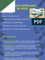 Avaliação Nutricional no Idoso 2018-2 Renata (1)