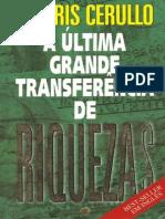 Morris Cerullo - A Ultima Grande Transferencia de Riquezas
