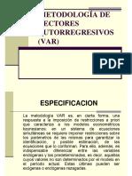 LA METODOLOGÍA DE VECTORES AUTORREGRESIVOS (VAR)