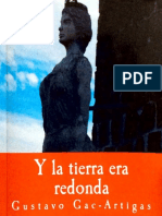 Gustavo Gac-Artigas Y La Tierra Era Redonda