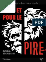 EXTRAIT du roman « Et pour le pire » de Noël Boudou