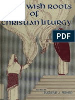Eugene J. Fisher - The Jewish Roots of Christian Liturgy