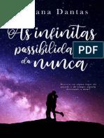 As Infinitas Possibilidades Do Nunca - Juliana Dantas (1)