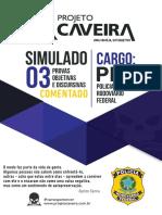 03 - Simulado - Comentado - Cargo PRF - Projeto Caveira