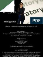 Matriculaflix+016+-+Oficina+de+Oratoria+para+Matriculadores