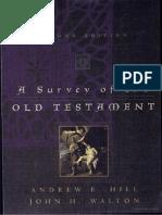 A survey of the Old Testament De Andrew E. Hill-John H. Walton