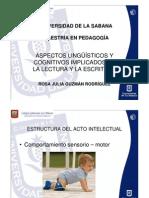 ASPECTOS LINGÜÍSTICOS Y COGNITIVOS DE LA LECTURA Y LA ESCRITURA